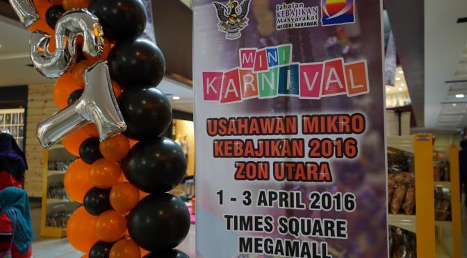 Day 01 : BTS : Mini Karnival Usahawan Mikro Kebajikan Zon Utara, Bintulu, Sarawak